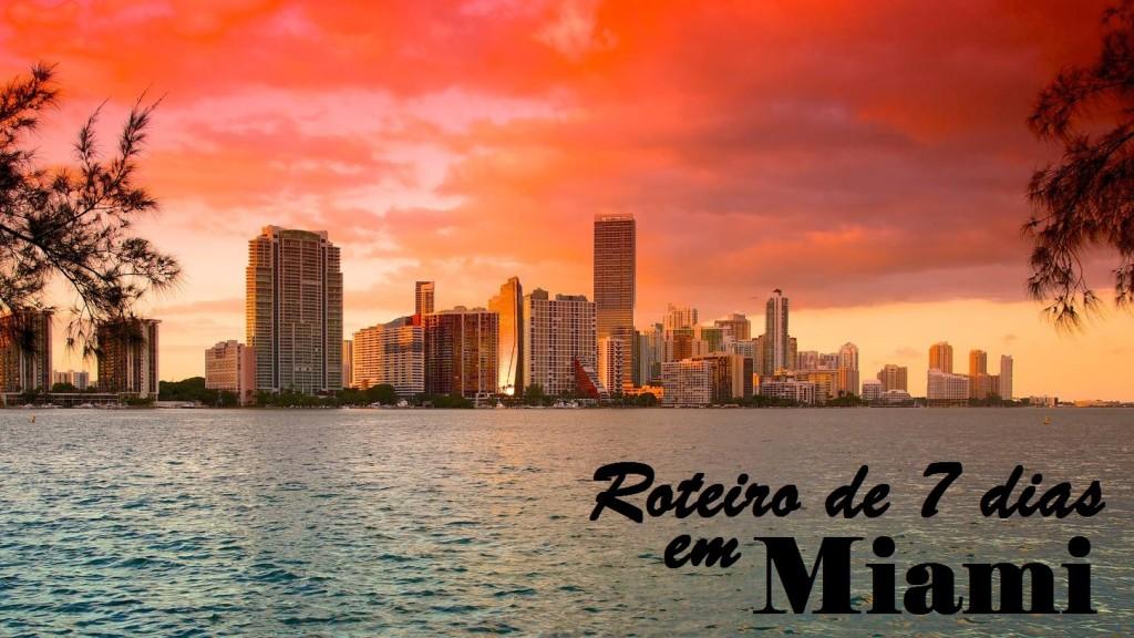 Miami_Roteiro 7 dias_a